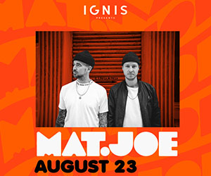 Ignis presents Mat.Joe | 23rd August