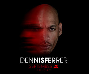 Ignis presents Dennis Ferrer (Objekitivity - NY) - 20th September