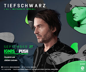 Ignis presents Tiefschwarz - (Ali / Souvenir, Watergate | Berlin) - 27th September